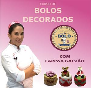 Curso de Bolos Decorados com Larissa Galvão