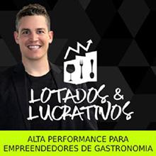 Lotados e Lucrativos funciona mesmo - Alta Performance para Empreendedores de Alimentação e Gastronomia - Curso