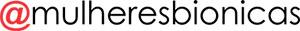 #soubionica funciona mesmo - Mulheres Biônicas
