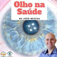 Curso Olho na Saúde - João Mescua