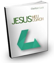 Jesus Meu Coach - Line Coaching - Clailtol Luiz