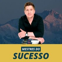 Mestres do Sucesso - Curso - Jacob Petry