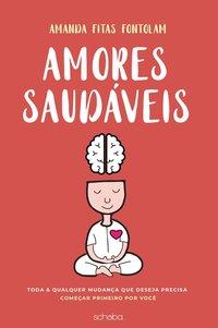 Ebook Livro Amores Saudáveis - Amanda Fitas Fontolam