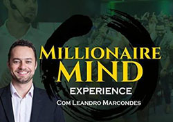 Millionaire Mind Experience com Leandro Marcondes