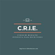 Curso de Redação Intensiva para Escritores - C.R.I.E.