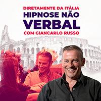Hipnose Não Verbal com Giancarlo Russo